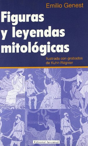 Figuras y leyendas mitologicas (TEMAS DIVERSOS) por Emili Genest