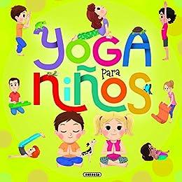 Yoga para niños (Yoga para peques) eBook: Cynthia Caccia ...