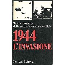 1944. L'invasione.