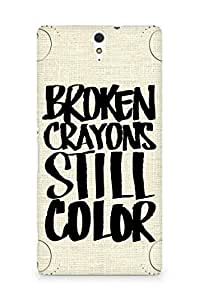 AMEZ broken crayons still colour Back Cover For Sony Xperia C5