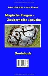 Magische Fragen - Zauberhafte Sprüche: Quotebook - Notebook zum Selbstcoaching