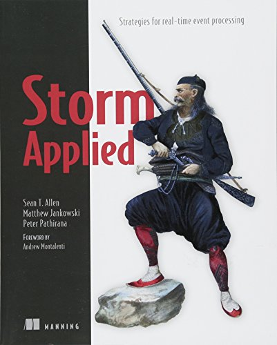 Storm Applied: Strategies for real-time event processing por Sean T. Allen