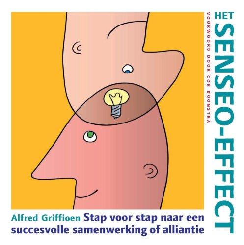 Preisvergleich Produktbild Het Senseo-effect / druk 1: stap voor stap naar een succesvolle samenwerking of alliantie