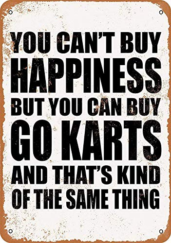 HNNT Aluminum Metal Sign 12x16 INCHES You Can't Buy Happiness But You Can Buy Go Karts for Wall Decor