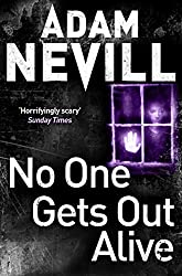 No One Gets Out Alive by Adam Nevill (2014-10-23)