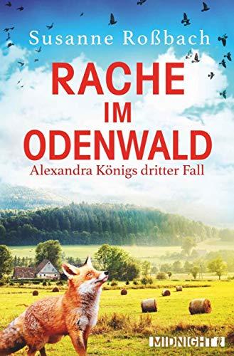 Rache im Odenwald: Alexandra Königs dritter Fall (Alexandra König ermittelt 3) (Halloween 3 2019)