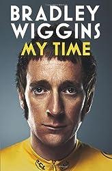 Bradley Wiggins: My Time: An Autobiography by Bradley Wiggins (2013-01-22)