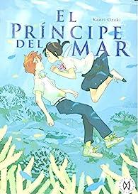El príncipe del mar par Kaori Ozaki