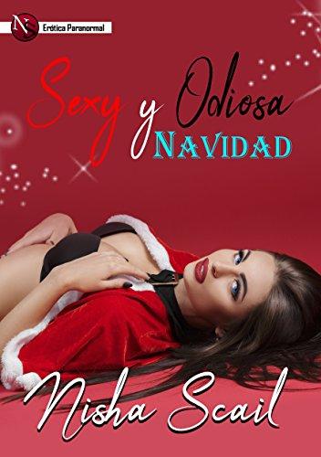 Sexy y Odiosa Navidad (Spanish Edition)