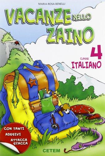 Vacanze nello zaino. Italiano. Per la Scuola elementare: 4