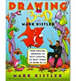 [( Drawing in 3-D with Mark Kistler: From Amazing Androids to Zesty Zephyrs, 333 Neat Things to Draw in 3-D[ DRAWING IN 3-D WITH MARK KISTLER: FROM AMAZING ANDROIDS TO ZESTY ZEPHYRS, 333 NEAT THINGS TO DRAW IN 3-D ] By Kistler, Mark ( Author )Aug-06-1998 Paperback By Kistler, Mark ( Author ) Paperback Aug - 1998)] Paperback