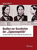 """Quellen zur Geschichte der """"Zigeunerpolitik""""  zwischen 1921 und 1945 im Bezirk Neusiedl am See"""