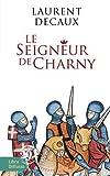 """Afficher """"Le seigneur de Charny"""""""