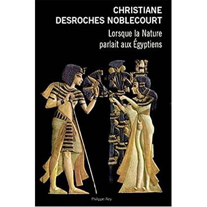 Lorsque la nature parlait aux Egyptiens (Document)