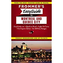 Frommer's EasyGuide to Montreal and Quebec City (Frommer's Easy Guides)