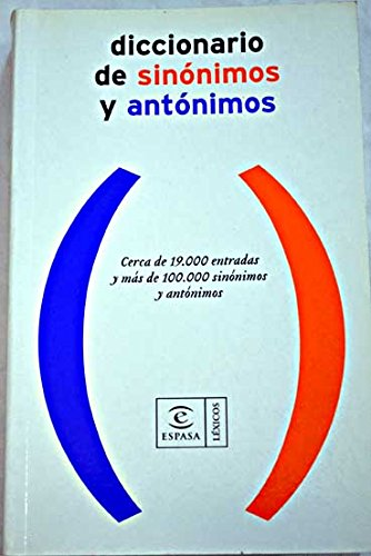 Diccionario De Sinonimos Y Antonimos / Dicitionary of Synonyms and Antonyms par Vv.Aa.