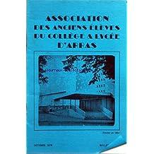 ASSOCIATION DES ANCIENS ELEVES DU COLLEGE ET LYCEE D'ARRAS [No 47] du 01/10/1978 - PHOTO-SOUVENIR DE L'EQIUPE 1ERE DE FOOT DU COLLEGE EN 1908 - LA VIE DU LYCEE ROBESPIERRE - LES BOURSES DE VOYAGE - SUR LES TRACES DE ROB ROY PAR T. MUHIDINE - LES HOUILLERES DU PAYS DE GALLES PAR CAMEREN ET RIEZ - LE WHISKY ET LA LAINE EN ECOSSE PAR HERVAGAULT ET SULVAIN - THIERRY GOUILLEUX