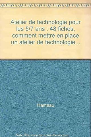 Atelier de technologie, CP/CE1, fichier 5/7