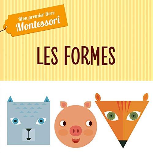 Montessori - Mon premier livre des formes