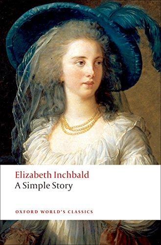 A Simple Story (Oxford World's Classics) por Elizabeth Inchbald