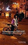 Israel: Einführung in ein schwieriges Land - Carlo Strenger