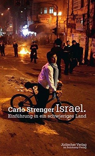 Israel: Einführung in ein schwieriges Land