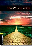 Oxford Bookworms Library: 6. Schuljahr, Stufe 2 - The Wizard of Oz: Reader