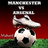 Manchester vs Arsenal