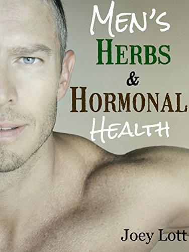 Mens Herbs and Hormonal Health: Testosterone, BPH, Alopecia ...