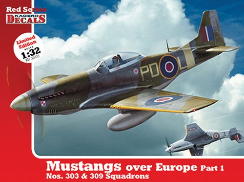 1/32 Mustangs Over Europe: Part 1. Nos. 303 & 309 Squadrons (Kagero Decals) por Not Available