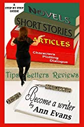 Become A Writer: A Step by Step Guide