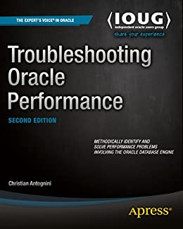 Troubleshooting Oracle Performance by [Antognini, Christian]