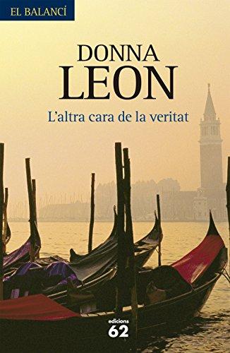 L'altra cara de la veritat (El Balancí Book 608) (Catalan Edition) por Donna Leon