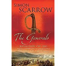 The Generals (Wellington and Napoleon 2) (Revolution)