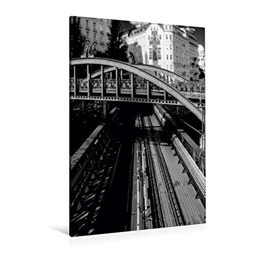 Premium Textil-Leinwand 80 cm x 120 cm hoch, Wien, Zollamtsbrücke | Wandbild, Bild auf Keilrahmen, Fertigbild auf echter Leinwand, Leinwanddruck (CALVENDO Orte)
