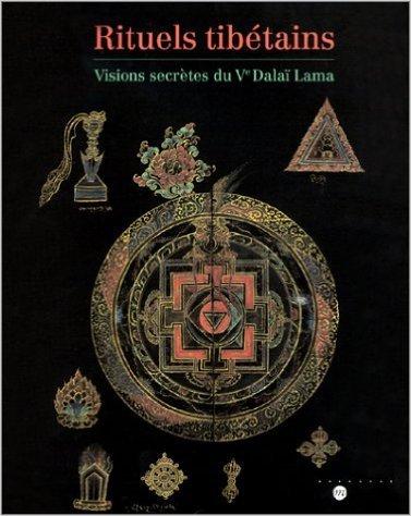 Rituels tibétains : Visions secrètes du Ve Dalaï Lama de Collectif ( 22 octobre 2002 )