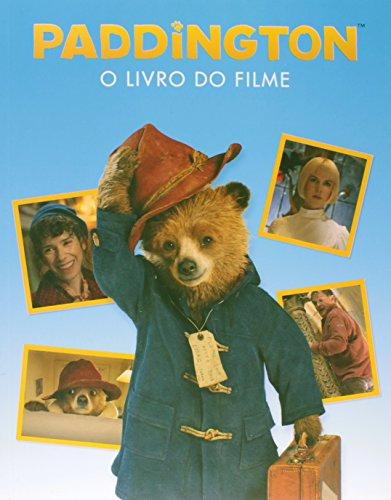 Paddington. O Livro do Filme (Em Portuguese do Brasil)