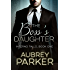 The Boss's Daughter (Inferno Falls, Book One)