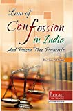 CONFESSION IN INDIA AND POISON TREE PRINCIPLE (LAW OF CONFESSION IN INDIA)
