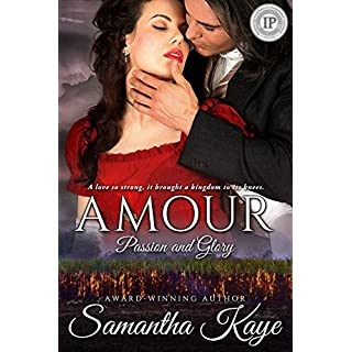 Amour (Passion and Glory Series Book 1)