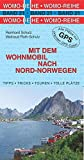 Mit dem Wohnmobil nach Nord-Norwegen (Womo-Reihe)