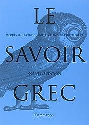 Le savoir grec : Dictionnaire critique