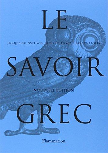 Le savoir grec : Dictionnaire critique par Pierre Pellegrin