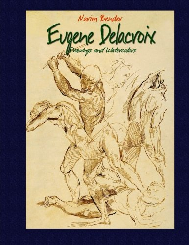 Eugene Delacroix: Drawings and Watercolors por Narim Bender