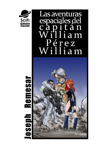 La Fisura (La Aventuras de William Perez William nº 1) por Joseph Remesar
