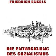 Die Entwicklung des Sozialismus (German Edition)