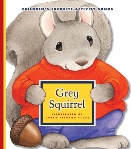 Grey Squirrel (Favorite Children's Songs)