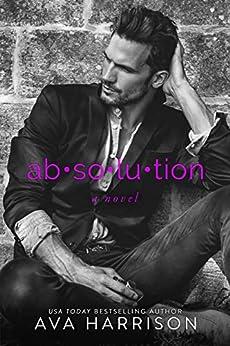 absolution: a novel by [Harrison, Ava]