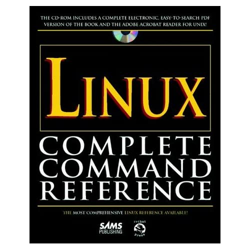 Linux Complete Command Reference by John Purcell (1997-12-22)