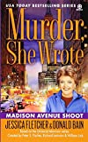 Murder, She Wrote: Madison Ave Shoot (Murder, She Wrote Mysteries)